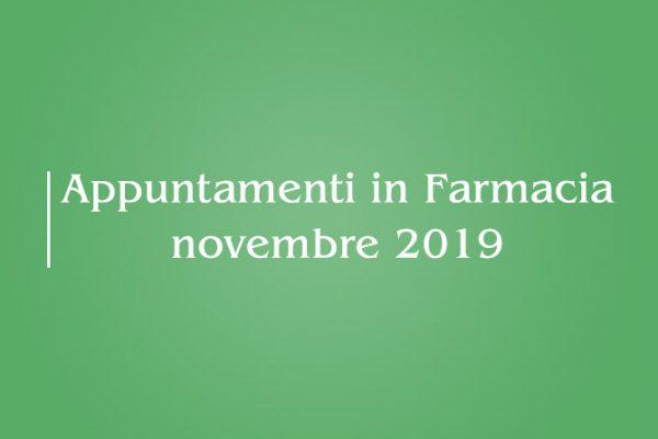 Appuntamenti di Novembre 2019 – Farmacia della Salute