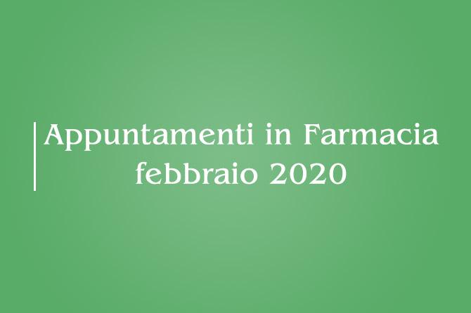 Appuntamenti di Febbraio 2020 – Farmacia della Salute
